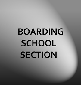 Boarding School Section